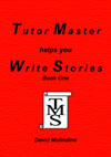Tutor Master helps you Write Stories Book One