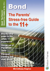 Bond The Parents' Stress-free Guide to the 11+